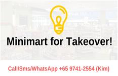 Profitable & Good Sales Minimart For Takeover ! Call 9741-2554 Kim